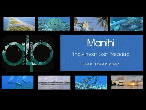Manihi, the almost lost paradise soon recovered