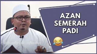 "Video Azan ""Semerah Padi""  | Ustaz Mohd Lukmanul Hakim MP3, 3GP, MP4, WEBM, AVI, FLV Juli 2018"