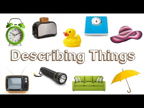 Describing Objects and Things