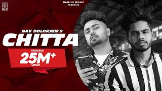 Video CHITTA (Official Video)  Nav Dolorain ft. Teji Sandhu | New Punjabi Songs 2018 | Hanjiii Music MP3, 3GP, MP4, WEBM, AVI, FLV September 2018