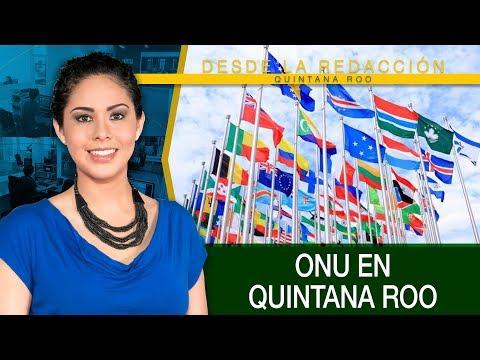 Reunión de la ONU en Q. Roo | Inauguran parque en playa langosta | Sindicato dice: Adiós Uber