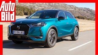 DS 3 Crossback (2019) Test / Fahrbericht / Review by Auto Bild