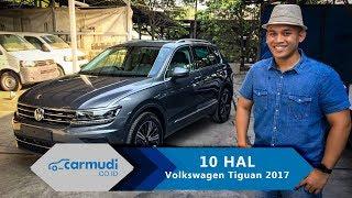 Video Volkswagen Tiguan 2017 Indonesia - 10 HAL yang Perlu Diketahui MP3, 3GP, MP4, WEBM, AVI, FLV Desember 2017