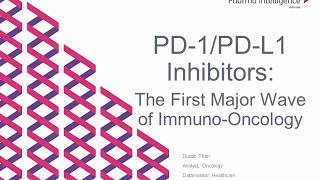 Webinar - PD-1/PD-L1 Inhibitors: The First Wave of Immuno-Oncology