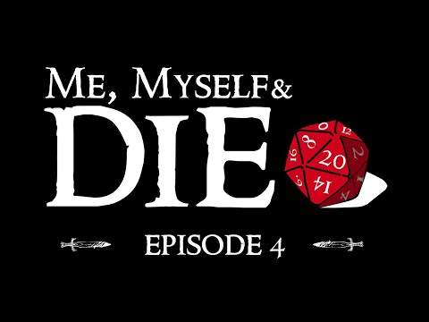Me, Myself and Die! Episode 4