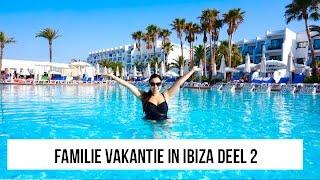 VLOG 93: Familie vakantie in IBIZA DEEL 2 - Genieten - Hotel Tour | Koalabeautymama.nl