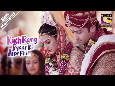 Kuch Rang Pyar Ke Aise Bhi | Dev & Sonakshi Are Married | Best Moments