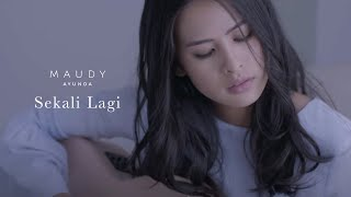 Download lagu Maudy Ayunda - Sekali Lagi | Official Video Clip Mp3