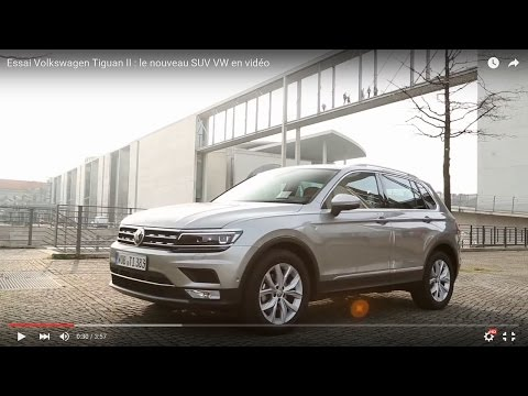 essai volkswagen tiguan ii le nouveau suv vw en vid o free video and related media. Black Bedroom Furniture Sets. Home Design Ideas