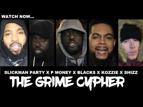 SLICKMAN, P MONEY, BLACKS, KOZZIE, SHIZZ MCNAUGHTY   THE CYPHER @TheGrimeReport