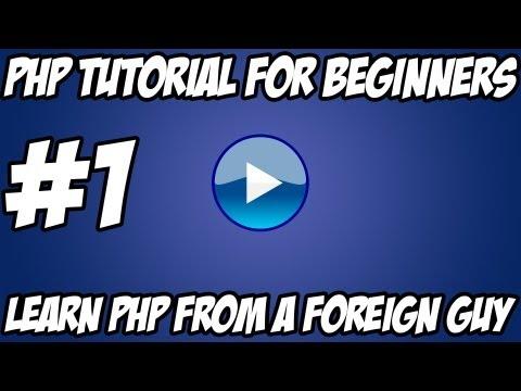 PHP Tutorial for Beginners – #1 – Basic Dowloading & Installing