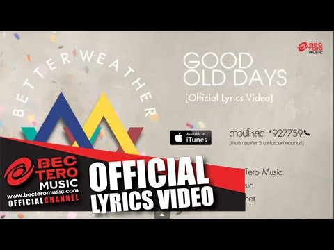 Good Old Days [Audio] - Better Weather