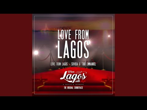 "Love from Lagos (From ""Lagos with Love"" - a Family's Journey"")"
