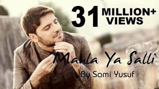 Video Maula Ya Salli Ft. Sami Yusuf Qasida Burda Shareef [NASHEED] MP3, 3GP, MP4, WEBM, AVI, FLV September 2018