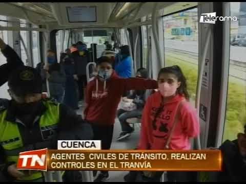 Agentes civiles de tránsito, realizan controles en el tranvía