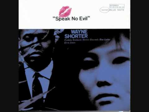 Wayne Shorter – Speak No Evil