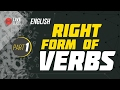 Right Form of Verbs | Ayman Sadiq