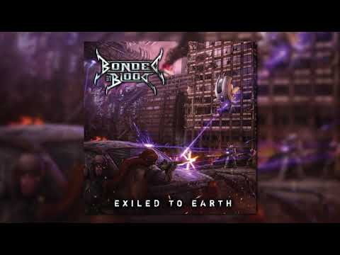 Bonded By Blood - Exiled To Earth  [2010]  FULL ALBUM