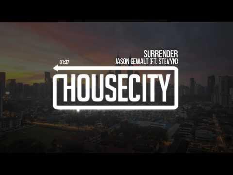 Jason Gewalt - Surrender (ft. Stevyn)