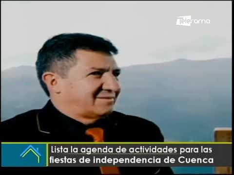 Lista la agenda de actividades para las fiestas de independencia de Cuenca