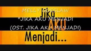Melly Goeslaw - Jika Aku Menjadi (Full Song) (Official Song)