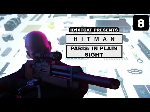 Hitman - Paris: In Plain Sight + Suit Only - Episode 8 - LP With ID10TCAT