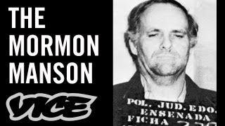 The Mormon Manson (Drug Cartels vs. Mormons Part 2/7)