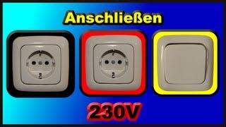 Elektroinstallation Teil 2: Anschließen zweier 230V Schuko - Steckdosen und eines Lichtschalters