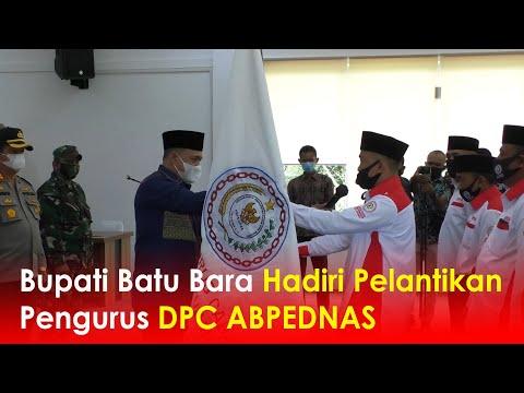 Bupati Batu Bara Hadiri Pelantikan Pengurus DPC ABPEDNAS