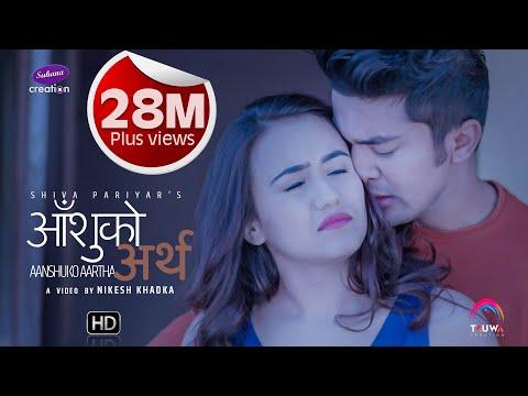 (Aanshu Ko Artha Shiva Pariyar  2018 Ft.Swastima Khadka/....4 min.36 sec.)