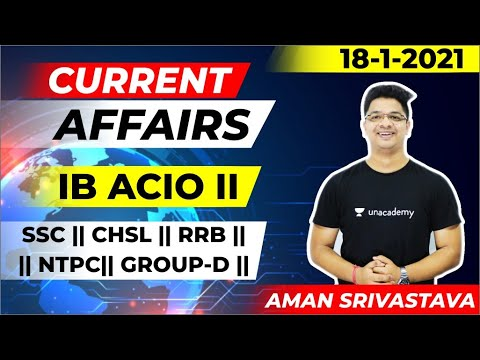 18th January Current Affairs  for IB ACIO II , SSC CGL and SSC CHSL  || By Aman Srivastava Sir .