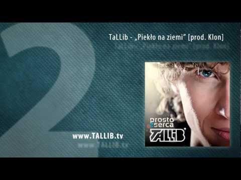 Tekst piosenki Tallib - Piekło na ziemi po polsku
