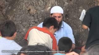 Mësim Kurani fëmijëve pas Ligjeratave në Ramazan - Hoxhë Muharem Ismaili