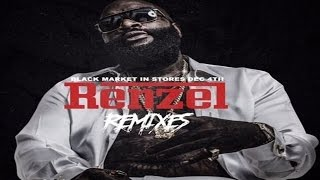 Rick Ross - Work ft. Meek Mill & Wale (Renzel Remixes)