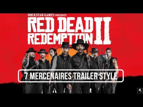 Red Dead Redemption 2 sept mercenaires trailer style