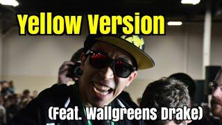 Yellow Version (Feat. Wallgreens Drake) – An Axe Combo Vid