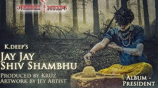 Video Best Bholenaath song ever | Shivratri  | K.deep | Prod. by kruz | Aghori Muzik download in MP3, 3GP, MP4, WEBM, AVI, FLV January 2017