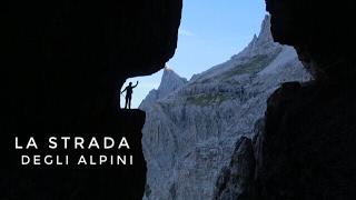 (ITA) Sentieri della Grande Guerra: la Strada degli Alpini