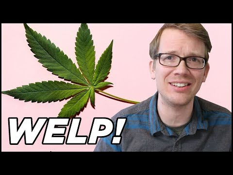 This Video is About Marijuana | vlogbrothers