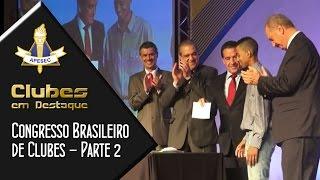 Clubes em Destaque 20-01-2015 – Congresso Brasileiro de Clubes – 2