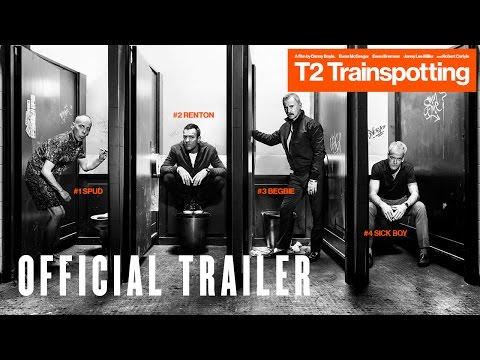 T2: Trainspotting (Trailer 2)