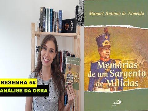 Memórias de um sargento de milícias- Manuel Antônio de Almeida