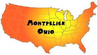 Montpelier (OH) United States  city photos : How to Say or Pronounce USA Cities — Montpelier, Ohio