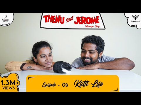 Thenu & Jerome 👫 Tamil Web Series love - Episode 08 - Kutti Life - #Nakkalites