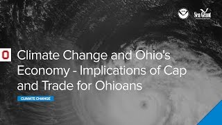 Climate change and Ohio's economy: Implications of cap and trade for Ohioans