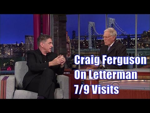 Craig Ferguson On David Letterman - 7/9 Visits In Chronological Order [Good Enuff Quality]