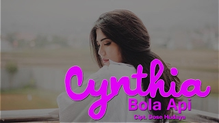 Download Lagu Cynthia Ivana - Bola Api Mp3