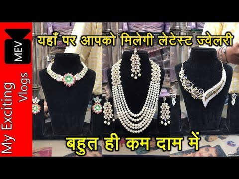 JEWELLERY WHOLESALE MARKET IN DELHI (AMERICAN DIAMOND, POLKI , ) ARTIFICIAL JEWELLERY, SADAR BAZAR .