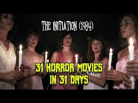 The Initiation (1984) - 31 Horror Movies in 31 Days