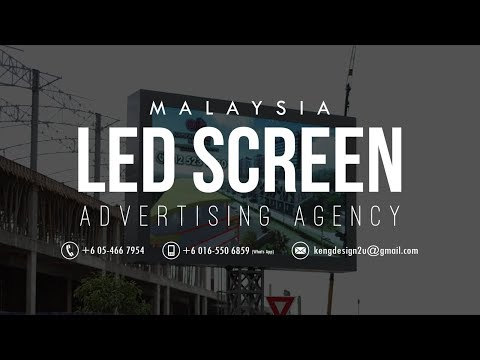 Malaysia LED Screen Advertising Agency, Outdoor Digital LED Billboard Advertising Space for Rent